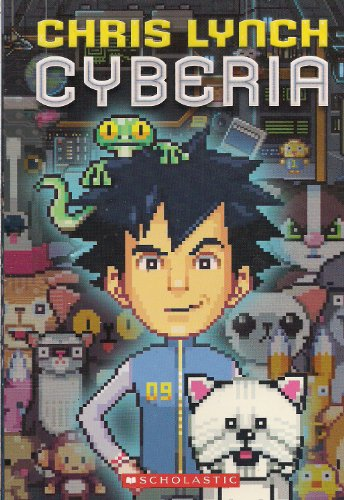 9780545155694: Cyberia [Chris Lynch. English original](Chinese Edition)