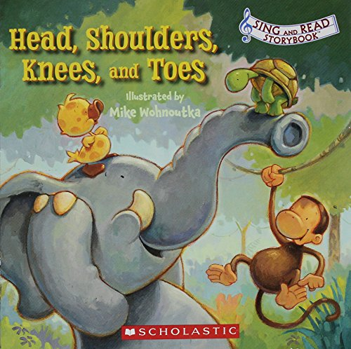 9780545156042: Head, Shoulders, Knees, and Toes (Sing and Read Storybook)