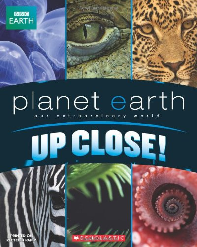 9780545156059: Planet Earth: Up Close