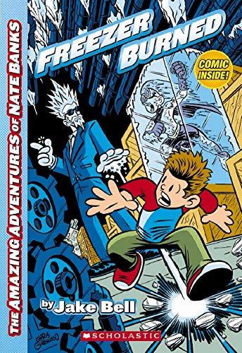 9780545156707: The Amazing Adventures of Nate Banks #2: Freezer Burned