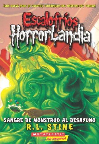 9780545158855: Sangre de Monstruo al Desayuno (Escalofrios / Goosebumps)