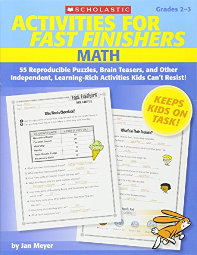 9780545159845: Activities for Fast Finishers: Math: Grades 2-3: 55 Reproducible Puzzles, Brain Teasers, and Other Independent, Learning-Rich Activities Kids Can't Resist!