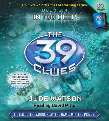 The 39 Clues Book 6: In Too Deep - Audio: Jude Watson