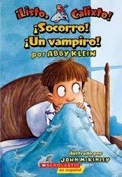 9780545160551: Socorro! Un Vampiro! (Listo, Calixto!)