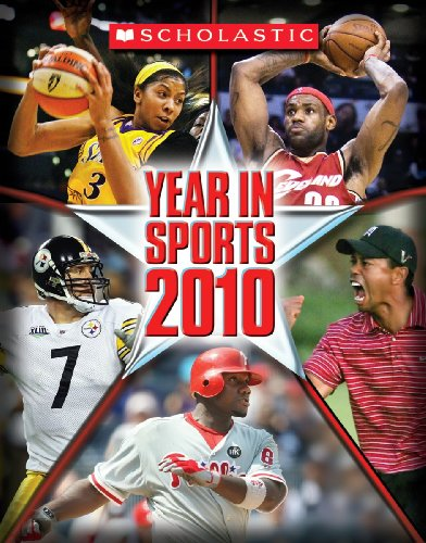 9780545160612: Scholastic Year In Sports 2010