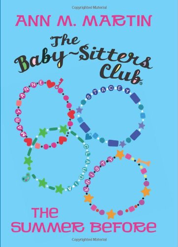 9780545160933: The Baby-Sitters Club: The Summer Before