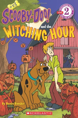 9780545161060: Scooby-Doo and the Witching Hour (Scholastic Readers: Scooby-Doo)