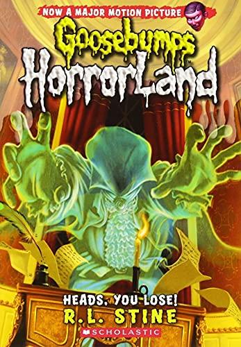 9780545161961: Heads, You Lose! (Goosebumps HorrorLand #15)