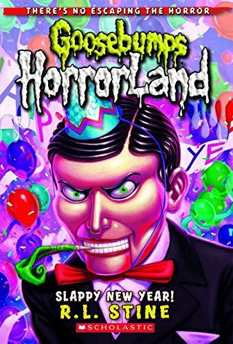 9780545161992: Slappy New Year! (Goosebumps HorrorLand No. 18)