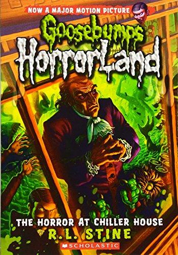 9780545162005: The Horror at Chiller House (Goosebumps Horrorland)