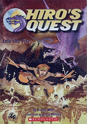 9780545162890: Into the Fire (Hiro's Quest, No. 2)