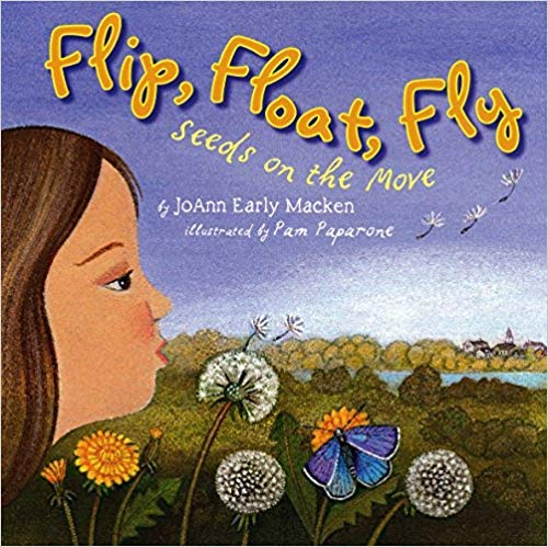 9780545163484: Flip, Float, Fly: Seeds on the Move