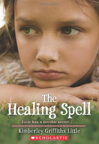 9780545165600: The Healing Spell