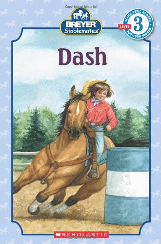 9780545165846: Scholastic Reader Level 3: Stablemates: Dash