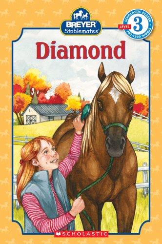 Stablemates: Diamond (Scholastic Reader Level 3): Suzanne Weyn,Elisabeth Alba,Elisabeth (ILT) Alba