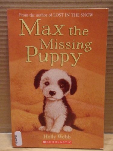 Max the Missing Puppy: Webb, Holly