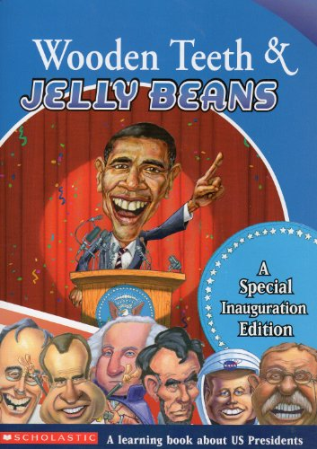 9780545166430: Wooden Teeth & Jelly Beans: A Special Inauguration Edition