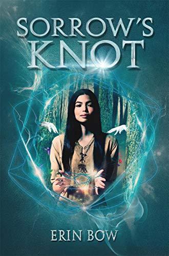 Sorrow's Knot: Bow, Erin