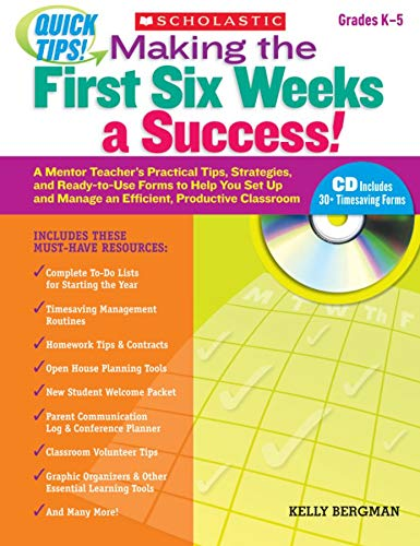 9780545167284: Quick Tips: Making the First Six Weeks a Success!: A Mentor Teacher's Practical Tips, Strategies, and Ready-to-Use Forms to Help You Set Up and Manage an Efficient, Productive Classroom