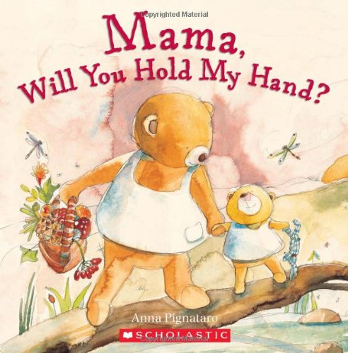9780545169868: Mama, Will You Hold My Hand?