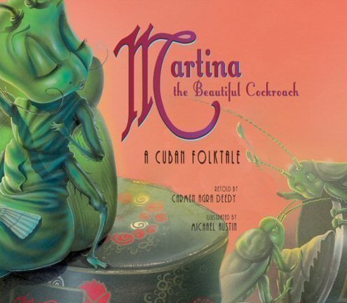 9780545172103: Martina the Beautiful Cockroach: A Cuban Folktale