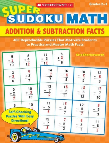 9780545174572: Super Sudoku Math: Addition & Subtraction Facts: 40+ Reproducible Puzzles That Motivate Students to Practice and Master Math Facts