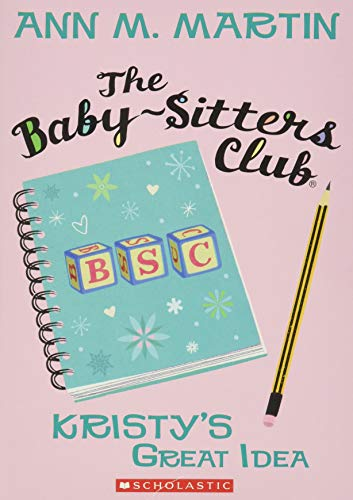 9780545174756: The Baby-Sitters Club #1: Kristy's Great Idea