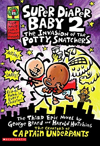 9780545175333: Super Diaper Baby #2: The Invasion of the Potty Snatchers (Captain Underpants)