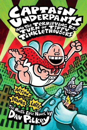 9780545175340: Captain Underpants and the Terrifying Return of Tippy Tinkletrousers