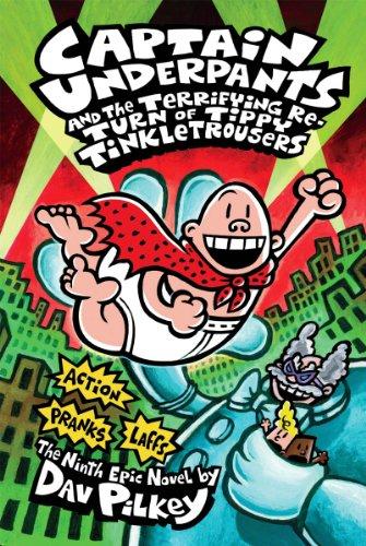 Captain Underpants and the Terrifying Return of: Pilkey, Dav