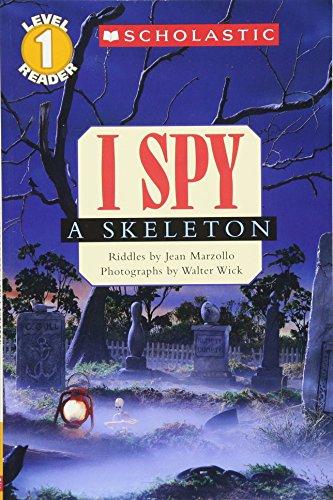 9780545175395: I Spy a Skeleton (Scholastic Readers: I Spy)