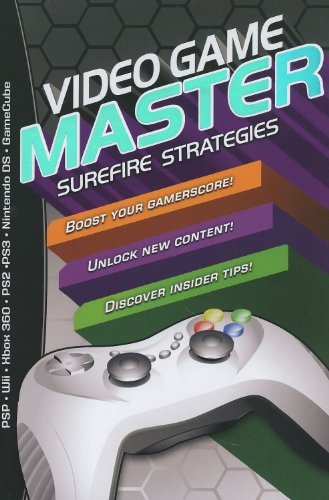 9780545176583: Video Game Master: Surefire Strategies for PSP, Wii, Xbox 260, PS2, PS3, Nintendo DS and Gamecube. How to Boost your Gamerscore, Unlock New Content & Discover Insider Tips