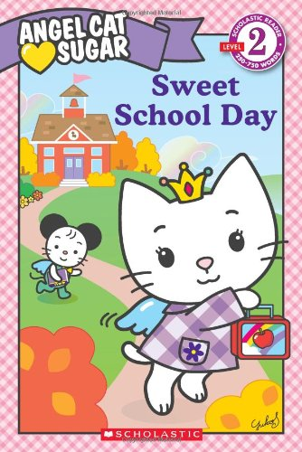 9780545177627: Sweet School Day (Scholastic Readers)
