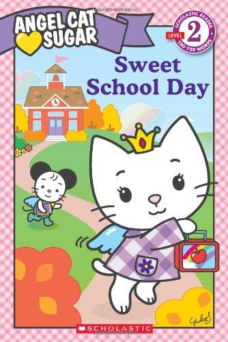 9780545177627: Angel Cat Sugar: Sweet School Day