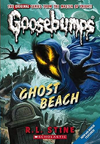 9780545178037: Ghost Beach (Classic Goosebumps #15)