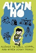 9780545195669: Alvin Ho: Allergic to Girls, School, and Other Scary Things