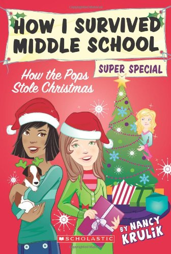 9780545197601: How the Pops Stole Christmas (How I Survived Middle School)