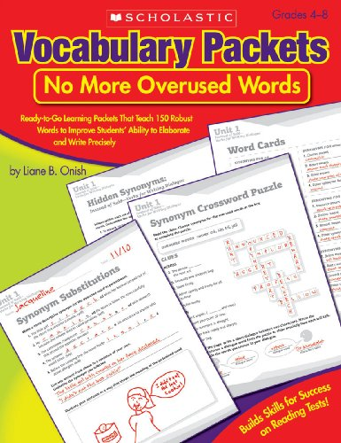 9780545198639: Vocabulary Packets: No More Overused Words: Ready-to-Go Learning Packets That Teach 150 Robust Words to Improve Students' Ability to Elaborate and Write Precisely