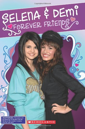 9780545200301: Selena & Demi: Forever Friends (Backstage Pass)