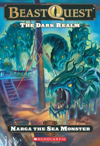 9780545200332: Narga the Sea Monster (The Dark Realm: The Beast Quest, No. 15)
