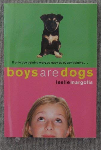 9780545200394: Boys are Dogs