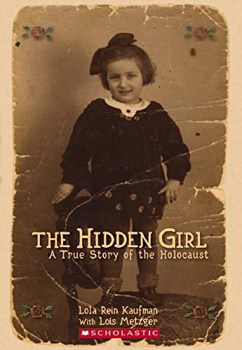 9780545200530: Hidden Girl, The: A True Story of the Holocaust
