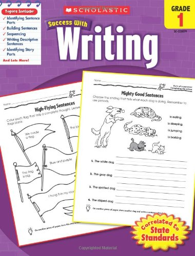 9780545200790: Scholastic Success With Writing, Grade 1