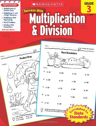9780545200875: Scholastic Success with Multiplication & Division, Grade 3