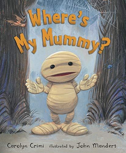 9780545201315: Where's My Mummy?