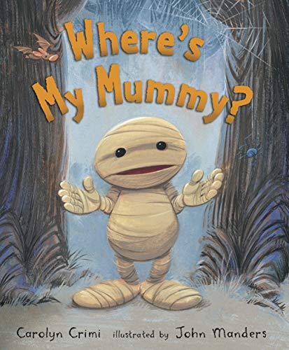 9780545201315: Where's My Mummy?