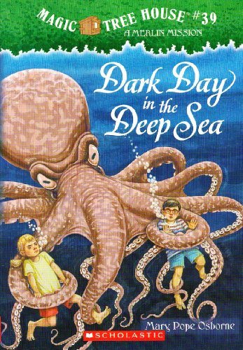 9780545202145: Dark Day in the Deep Sea (Magic Tree House, No. 39)