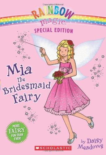 9780545202510: Rainbow Magic Special Edition: Mia the Bridesmaid Fairy
