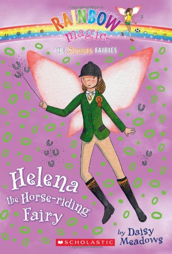 9780545202527: Helena the Horse-riding Fairy (Rainbow Magic: Sports Fairies #1)