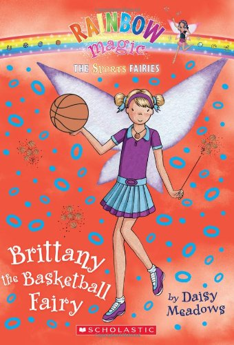 9780545202558: Brittany the Basketball Fairy (Rainbow Magic: Sports Fairies #4)